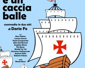 Isabella, tre caravelle e un cacciaballe  27 gennaio – Teatro di Meano